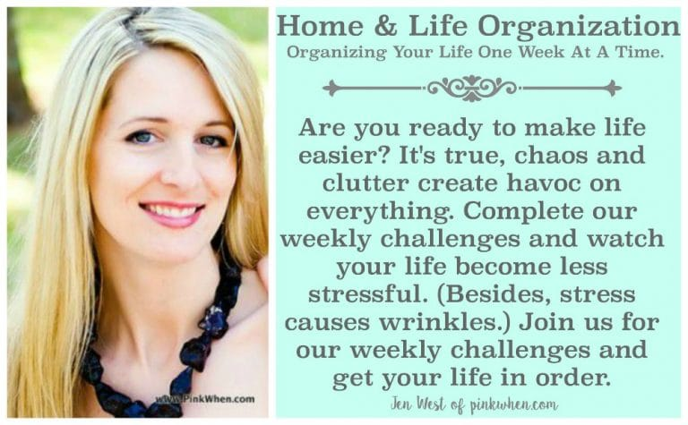 Home & Life Organization - Weekly Challenges to help get life in order! Everything from rooms, to meals, to finances! Let's get our LIVES organized.