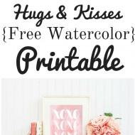 Hugs & Kisses Free Valentine's Printable