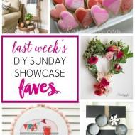 diy Sunday Showcase 2/6, & FAVS!