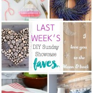 diy Sunday Showcase 2/13, & Faves!