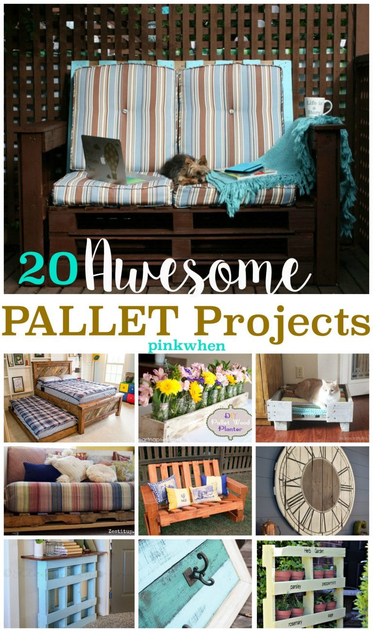 20 Amazingly Awesome Pallet Projects shared on PinkWhen.com | You can find pallet projects with step by step instructions!