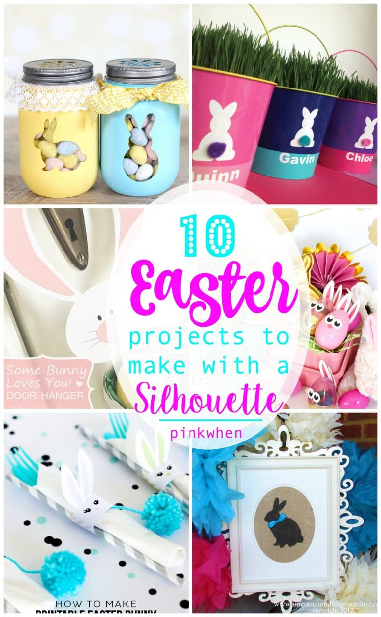10 AWESOME Easter Projects to Make with your Silhouette