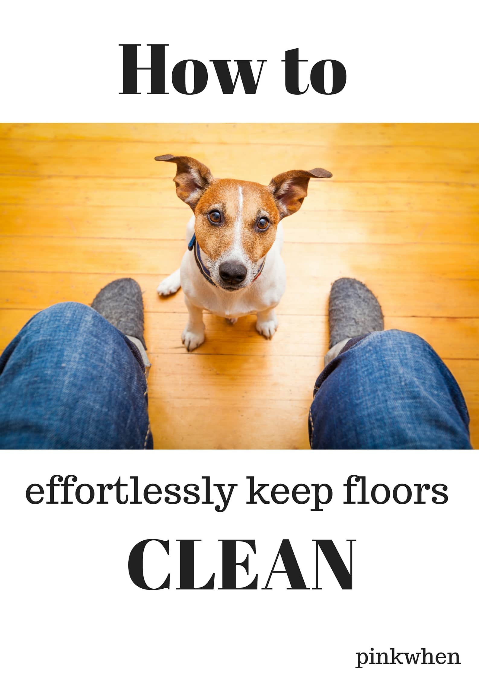 How to keep floors effortlessly clean with just a few simple tricks!