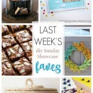diy Sunday Showcase 4/16, & FAVES!