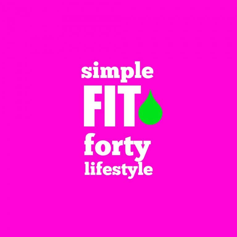 simple fit forty lifestyle