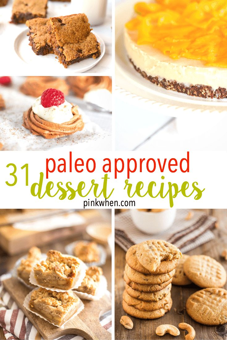 Who says you can't have dessert on a diet? Check out these 31 Delicious PALEO Dessert Recipes.
