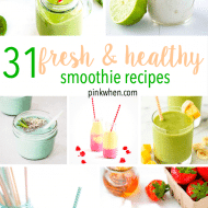 31 Fresh and Healthy Smoothie Recipes