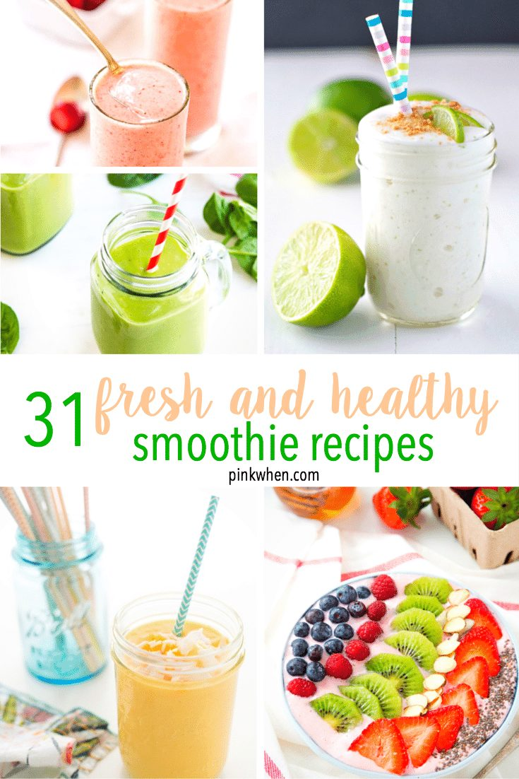 31 fresh and healthy smoothie recipes - get an entire month's worth of smoothies and get healthy!