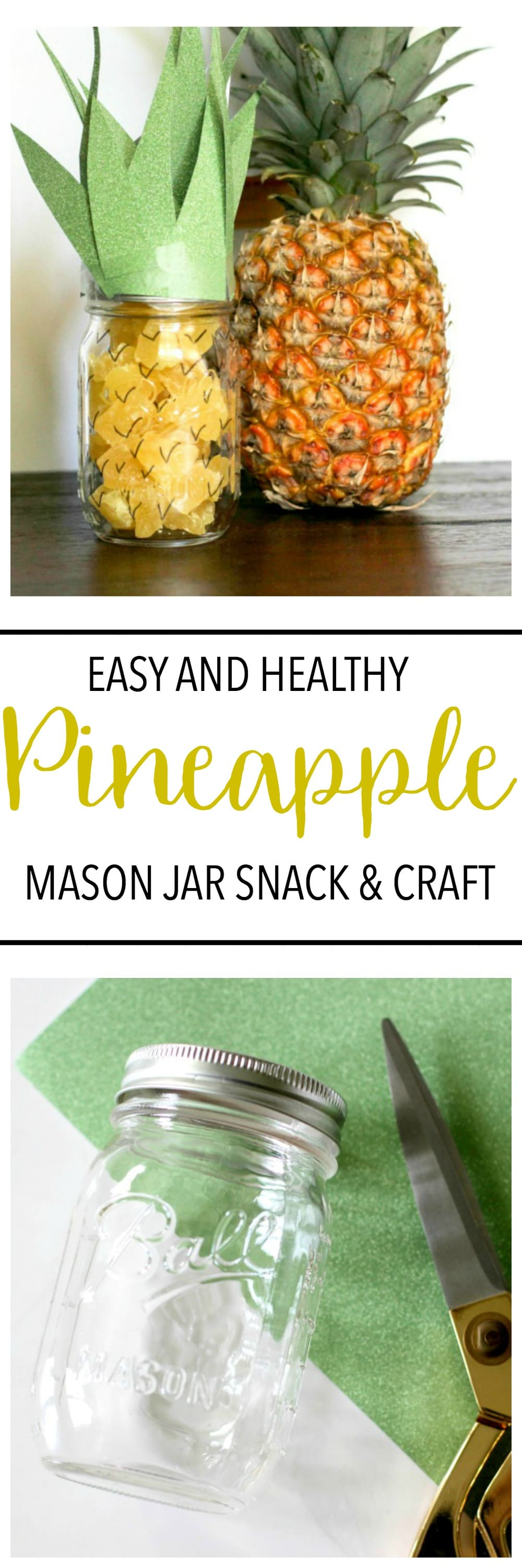 Dried Pineapple Mason Jar Craft