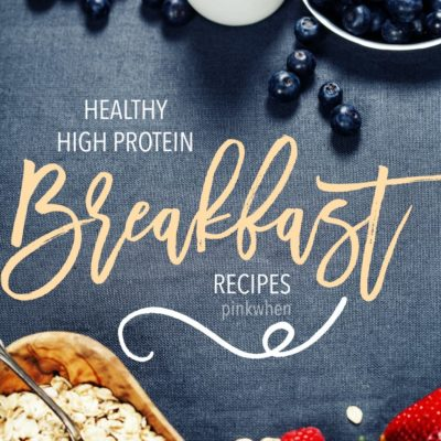 Healthy High Protein Breakfast Recipes
