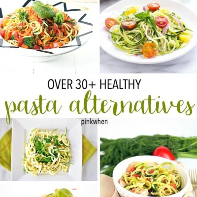 Pasta Alternatives that are healthy!
