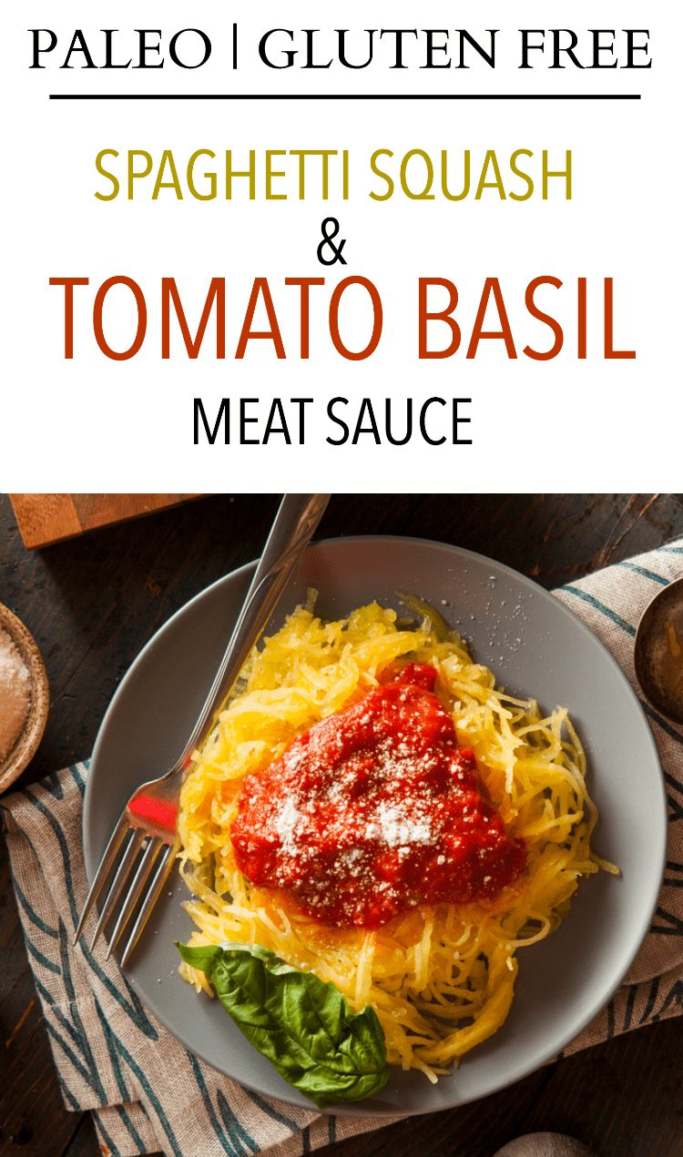This low carb dinner of Spaghetti Squash & Tomato Basil Meat Sauce is both paleo and gluten free and chock full of amazing flavor.