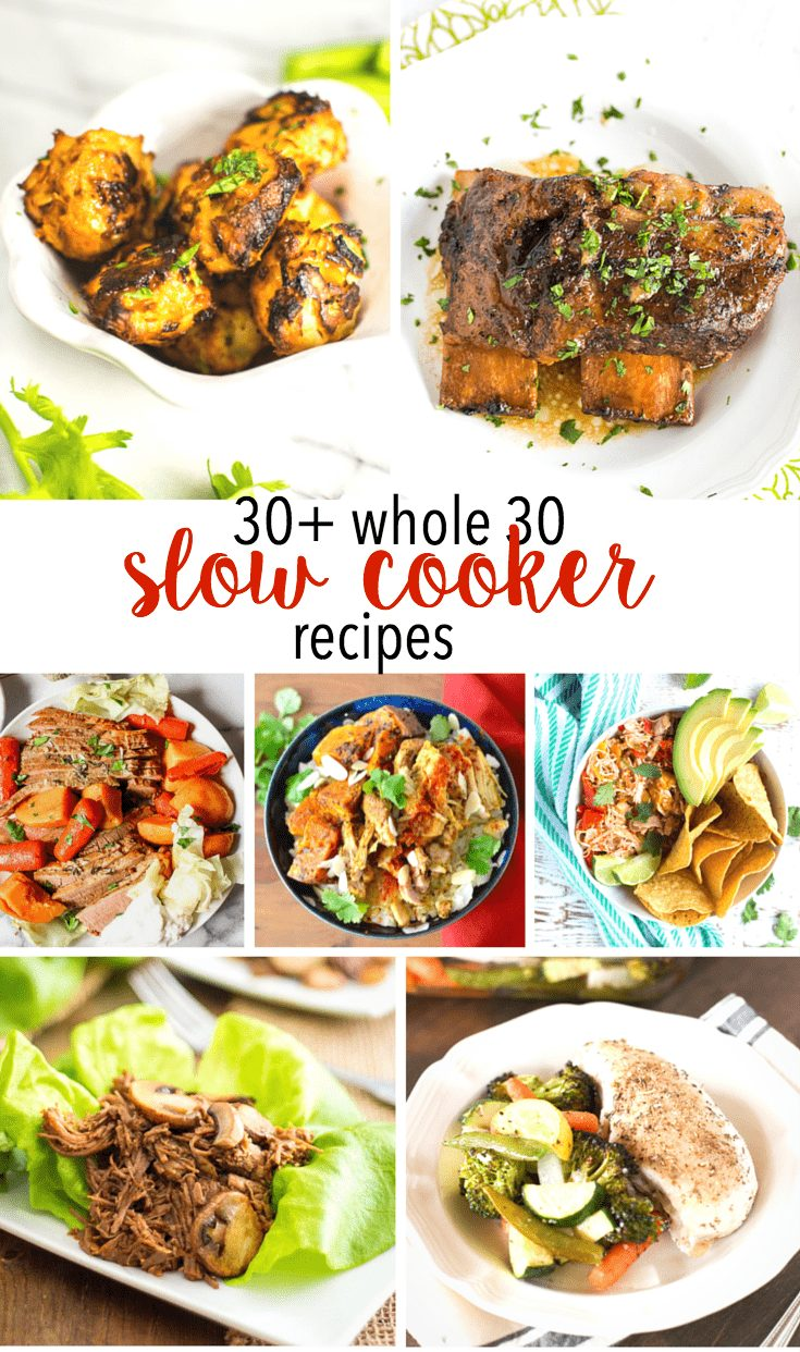 Whole30 Slow Cooker recipes that are easy, healthy and all created using your Crock Pot. Whether it's mouthwatering chicken dishes or shredded roast beef, this list has you covered with over a month's worth of Whole30 recipes. #Whole30 #slowcooker #crock-pot