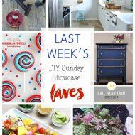 diy Sunday Showcase 6/25 & FAVES