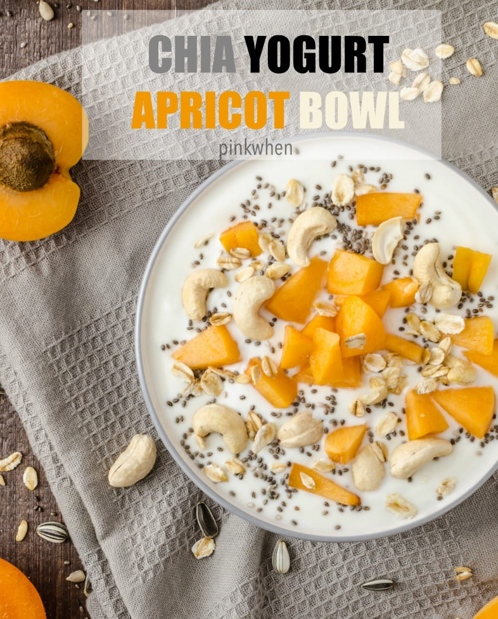 Chia Yogurt Apricot Bowl - a delicious high protein breakfast bowl recipe.