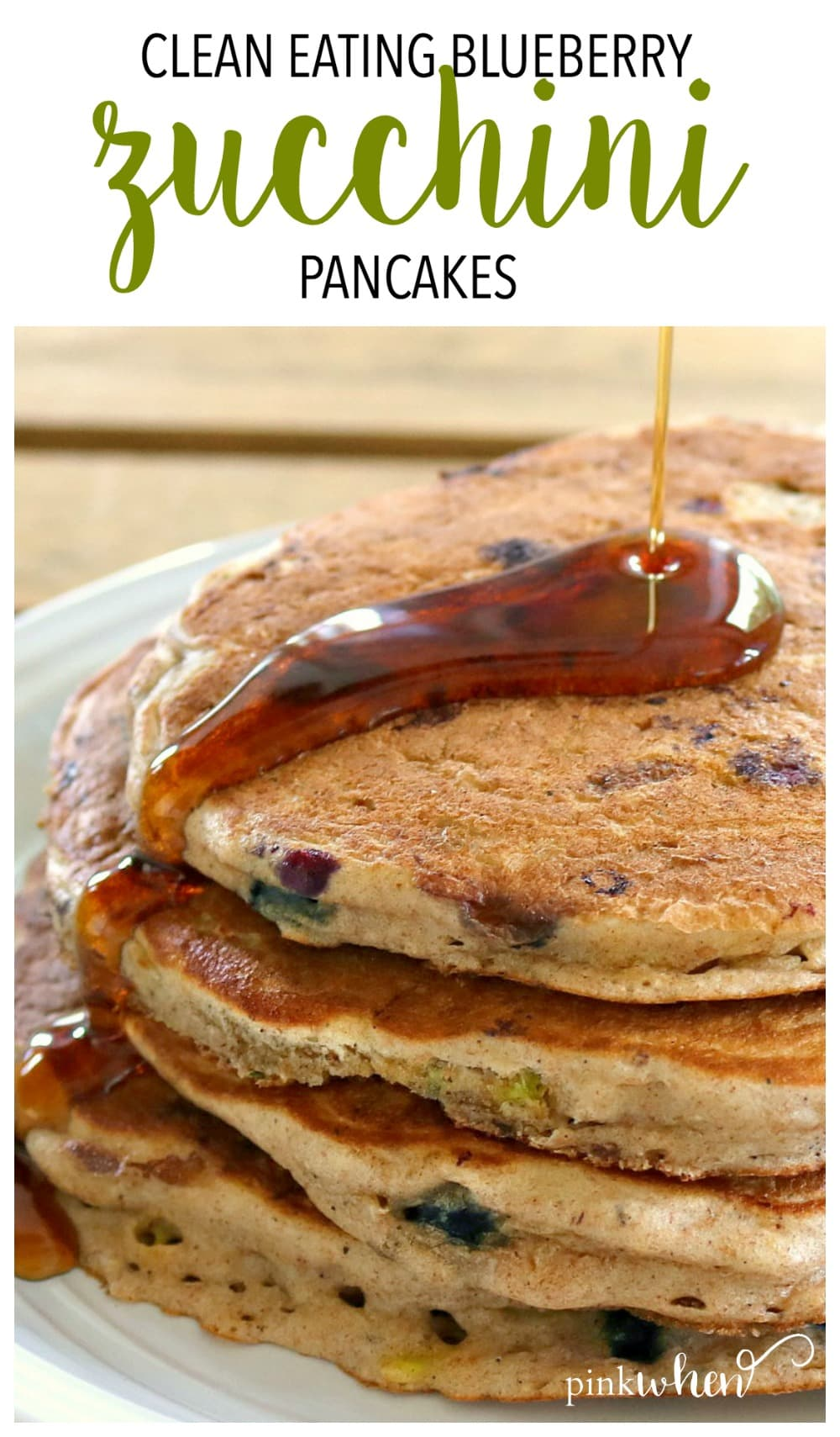 Clean Eating Blueberry Zucchini Pancakes - A healthy clean eating breakfast recipe.