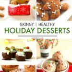 20 Skinny & Healthy Holiday Dessert Recipes