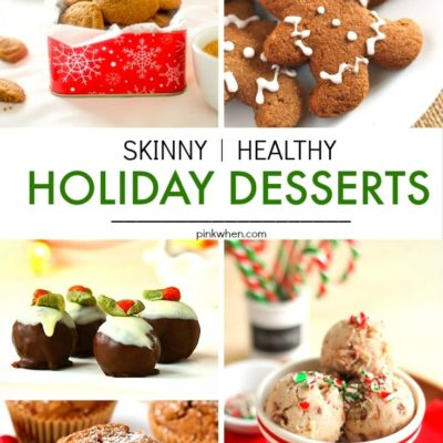 20 Skinny & Healthy Holiday Dessert Recipes