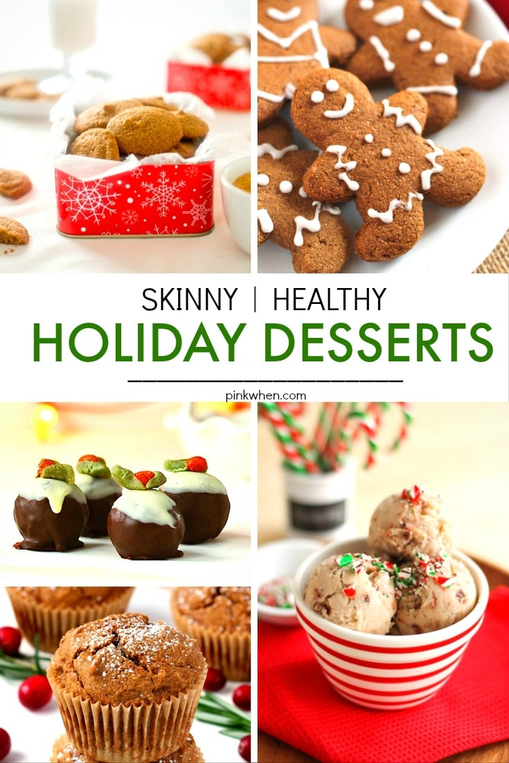 A delicious list of 20 Skinny & Healthy Holiday Dessert Recipes. Make your holiday treats even better, without the guilt!