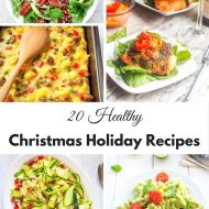 20 Healthy Christmas Holiday Recipes
