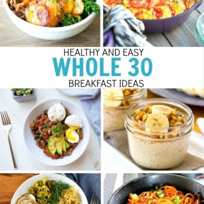 Healthy Whole 30 Breakfast Ideas