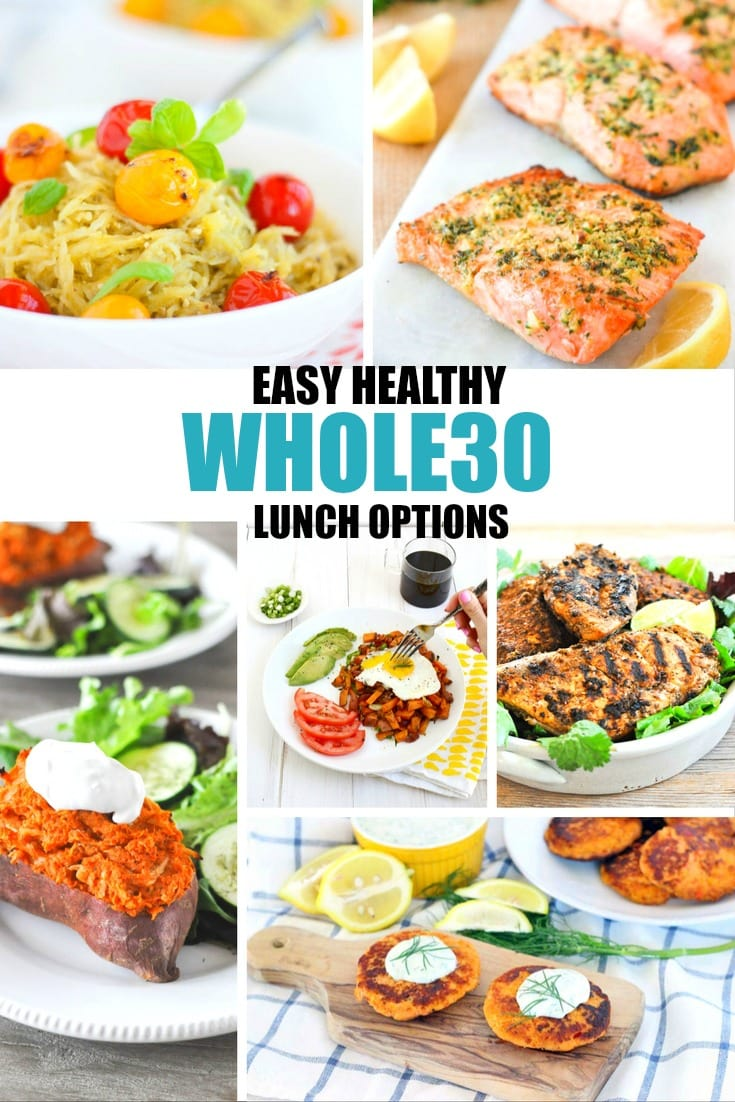 Easy and healthy Whole30 Lunch options.