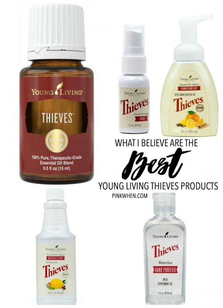 What I believe are the BEST Young Living Thieves products, how I use them, why I use them, and where I use them.