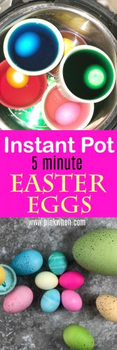 Another great way to use your instant Pot is with this Easy Instant Pot Easter Egg Recipe! In just five minutes you will have bright, beautiful Easter Eggs!