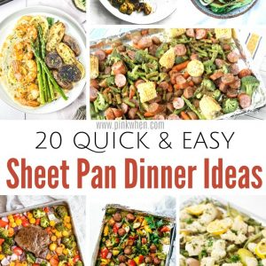 22 Sheet Pan Dinner Ideas