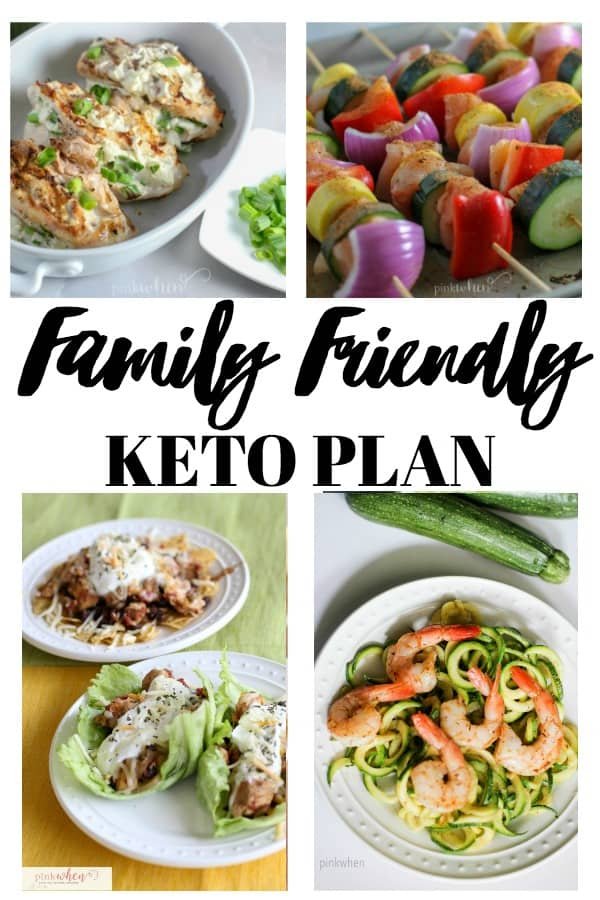 This Family Friendly Keto Plan will keep the whole family smiling and making HAPPY plates. #Keto #familyfriendly #ketoplan #familyketoplan