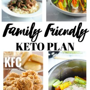 Family Friendly Keto Plan