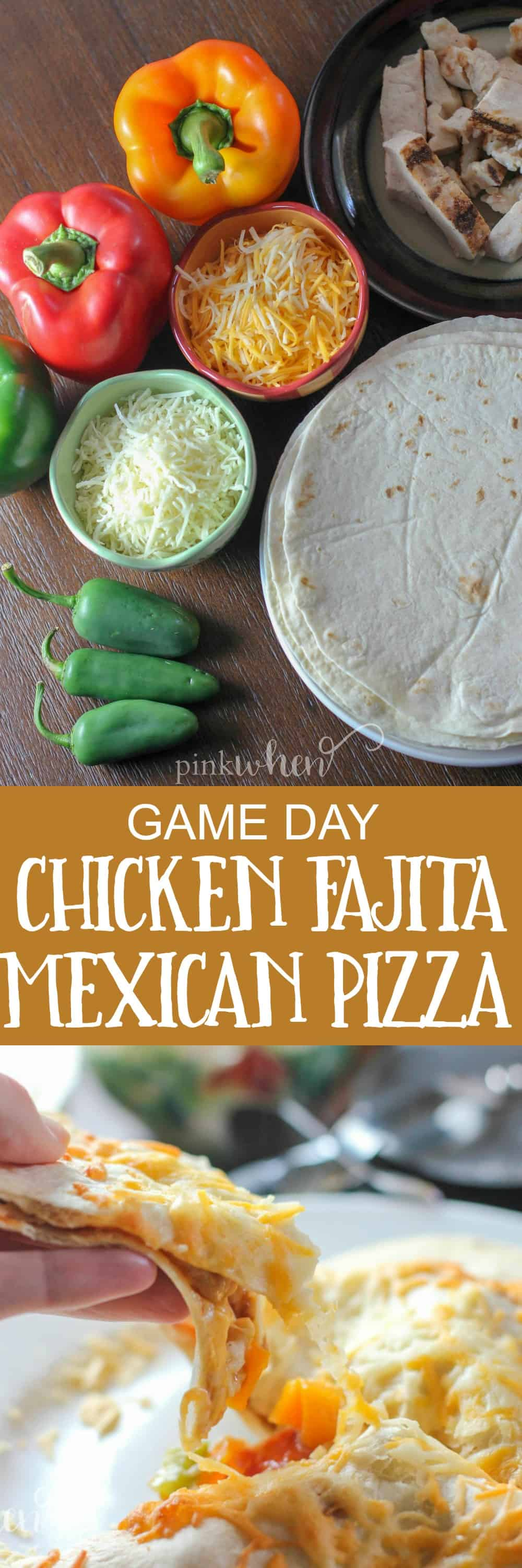 Game Day Chicken Fajita Mexican Pizza Recipe made with fresh ingredients and Mission® Super Soft Flour Tortillas