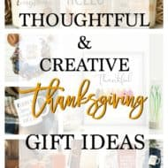 Creative and Affordable Thanksgiving Gift ideas