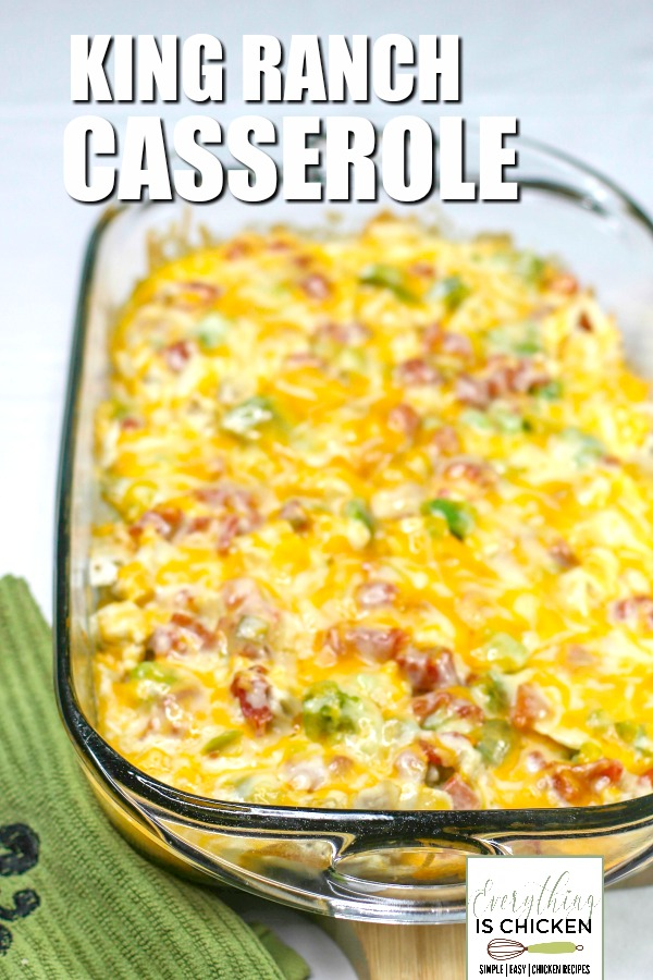 King Ranch Chicken in a baking dish.