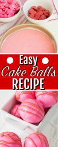 cake balls recipe ingredients and final product pinnable image