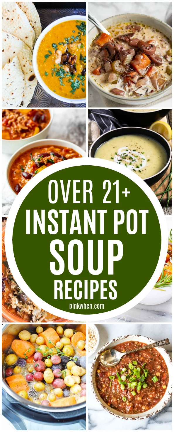 collage of soup recipes made in the Instant Pot.