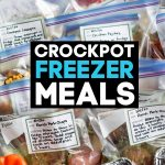 Crockpot Freezer Meals in bags ready to freeze.