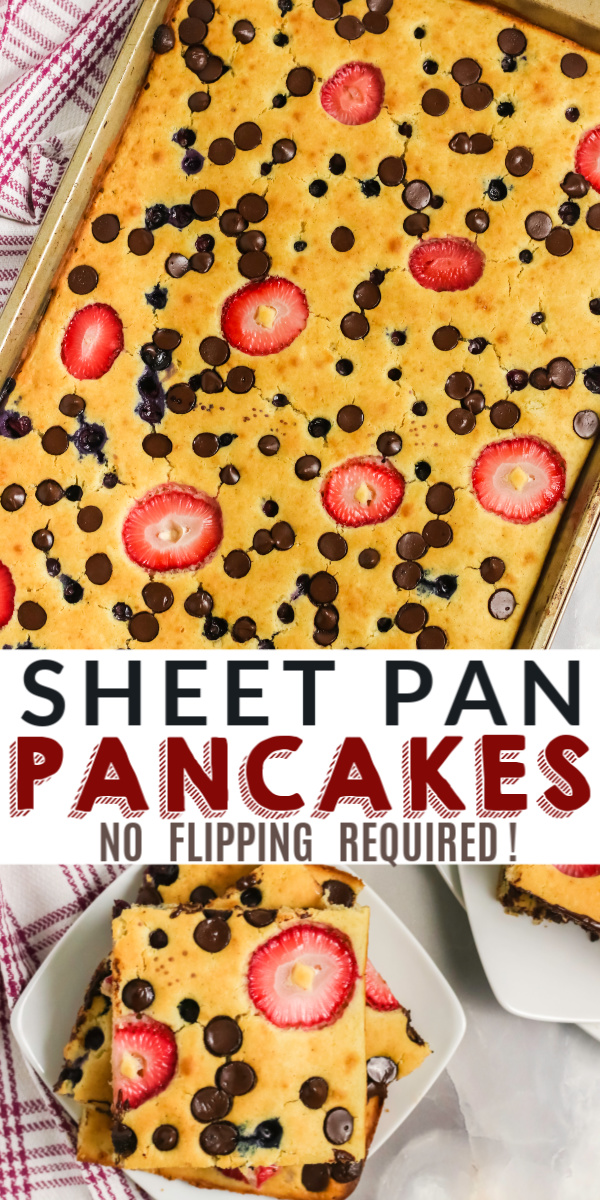 Sheet Pan pancakes are easy and simple to make! Made with flour, vanilla, your favorite fruits and additions, butter, milk, sugar, and more. You won't believe how quickly these come together and how delicious they are to eat! No flipping required.