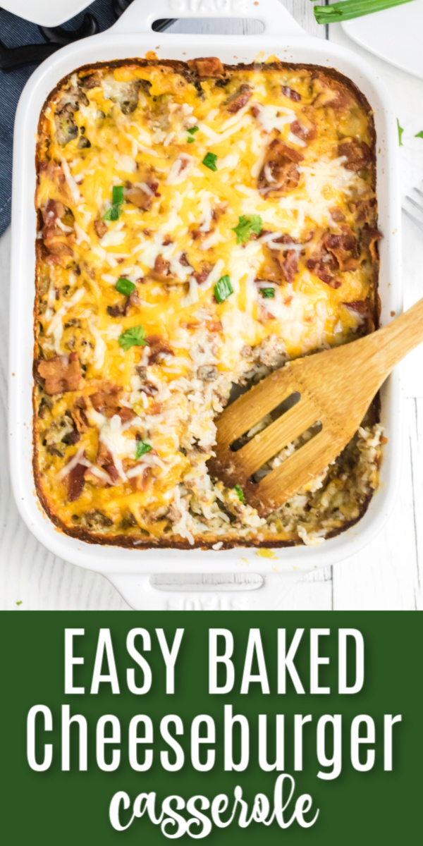 This easy cheeseburger casserole recipe is made with ground beef, shredded cheese, crumbled bacon, rice, and more! It's a hearty meal that packs in a ton of flavors and tastes.
