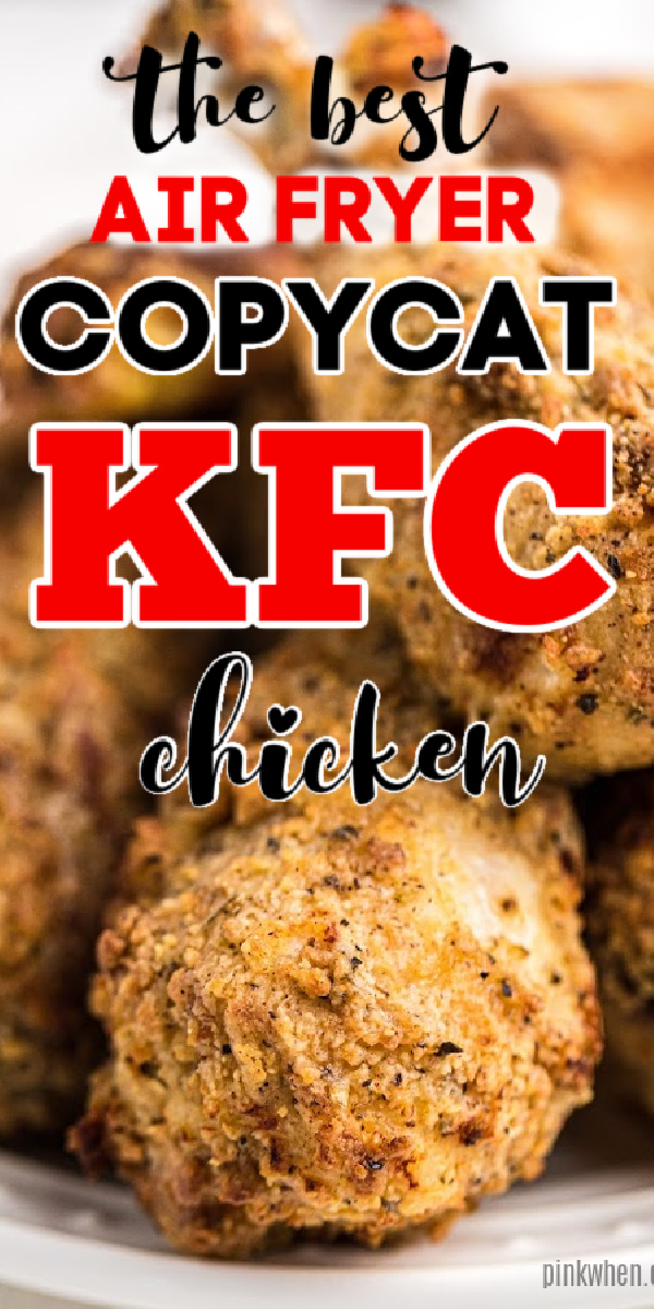 Family approved!! This Air Fryer version of the copycat KFC Chicken Recipe is made with 8 herbs and spices and is not fried in oil! It's our favorite copycat recipe for Original Kentucky Fried Chicken. Family approved!