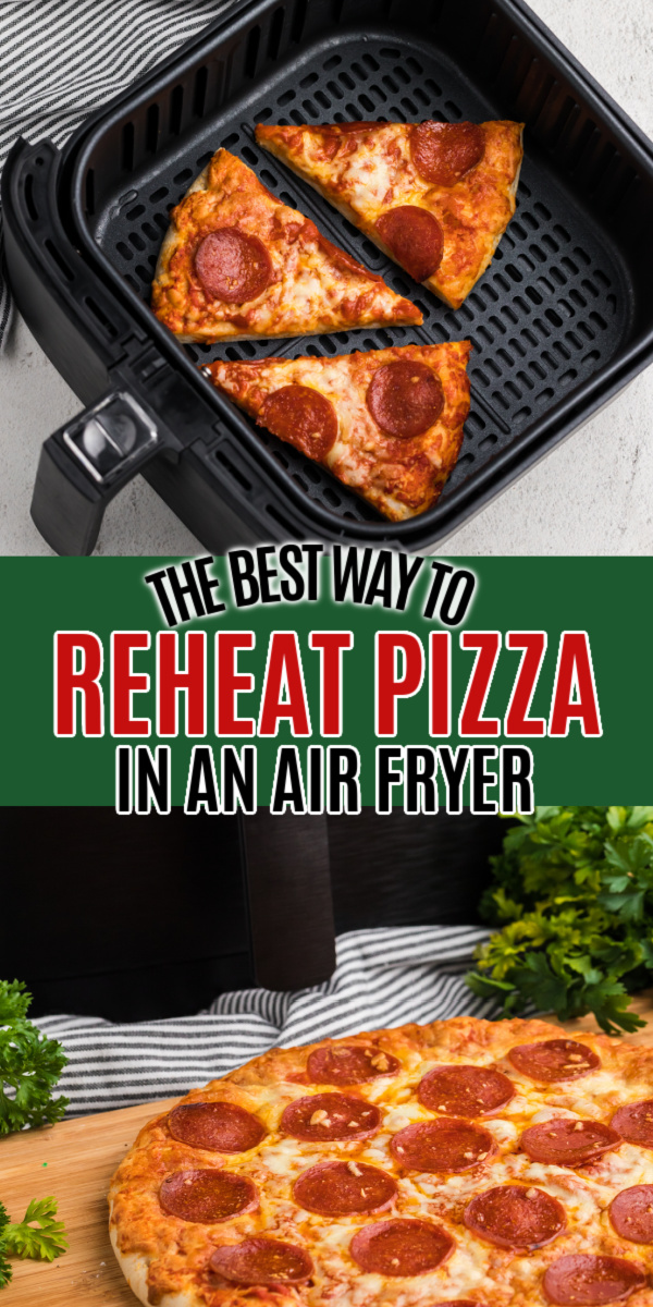 We give you the complete breakdown of how much time to use and the best way to reheat pizza in an Air Fryer. You'll never want to use the microwave for leftovers again!
