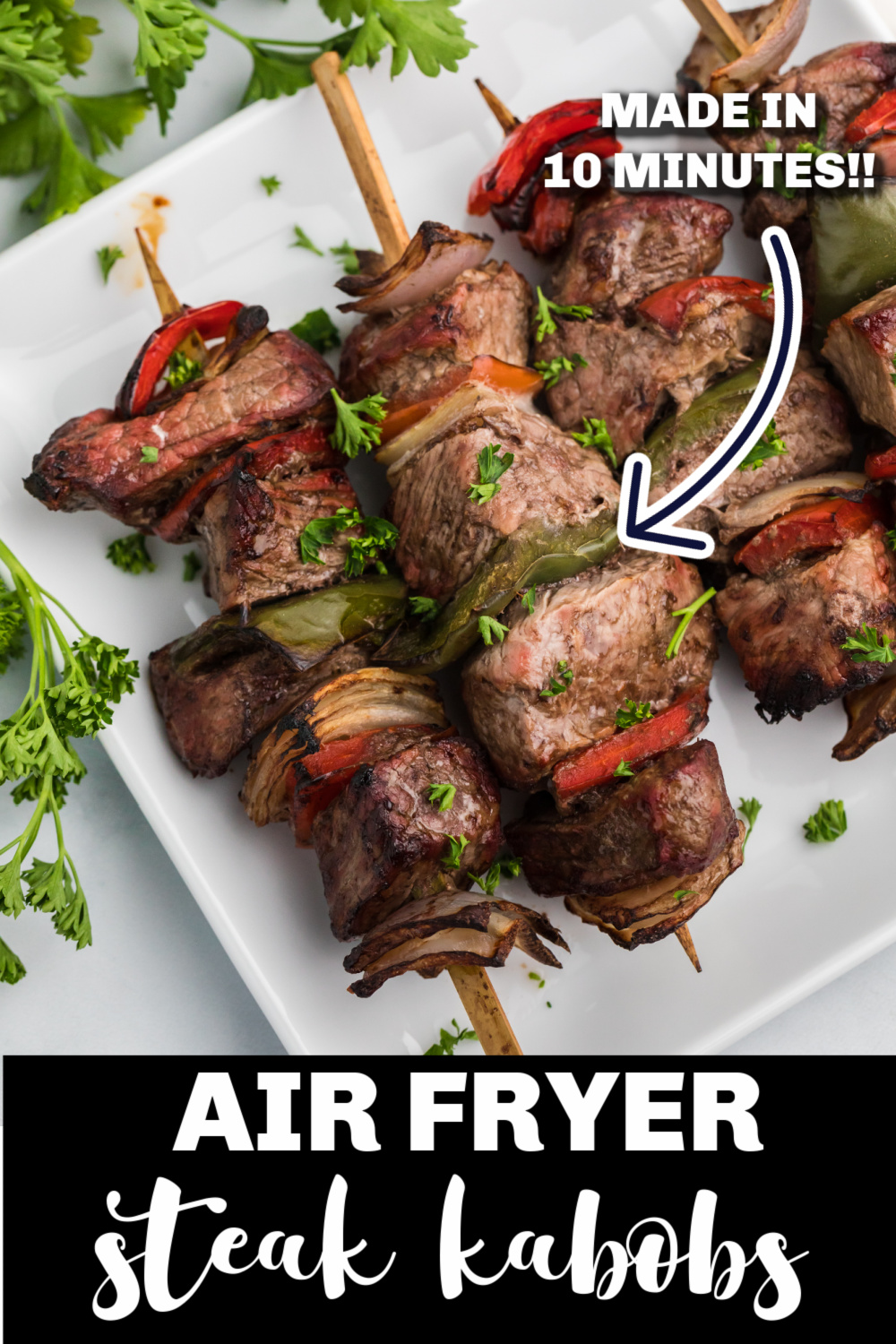 Air Fryer Steak Kabobs are the perfect delicious dinner! Made with steak, onion, and bell peppers. You'll love these healthy kabobs, made in just 10 minutes!