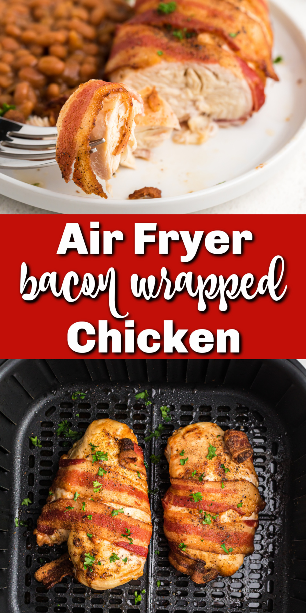 Air Fryer Bacon Wrapped Chicken is a juicy, tender chicken dish made with only 5 ingredients. You'll love how quick and easy this dish is to make, and your friends and family will love the flavors! It's an easy air fryer recipe that everyone loves.
