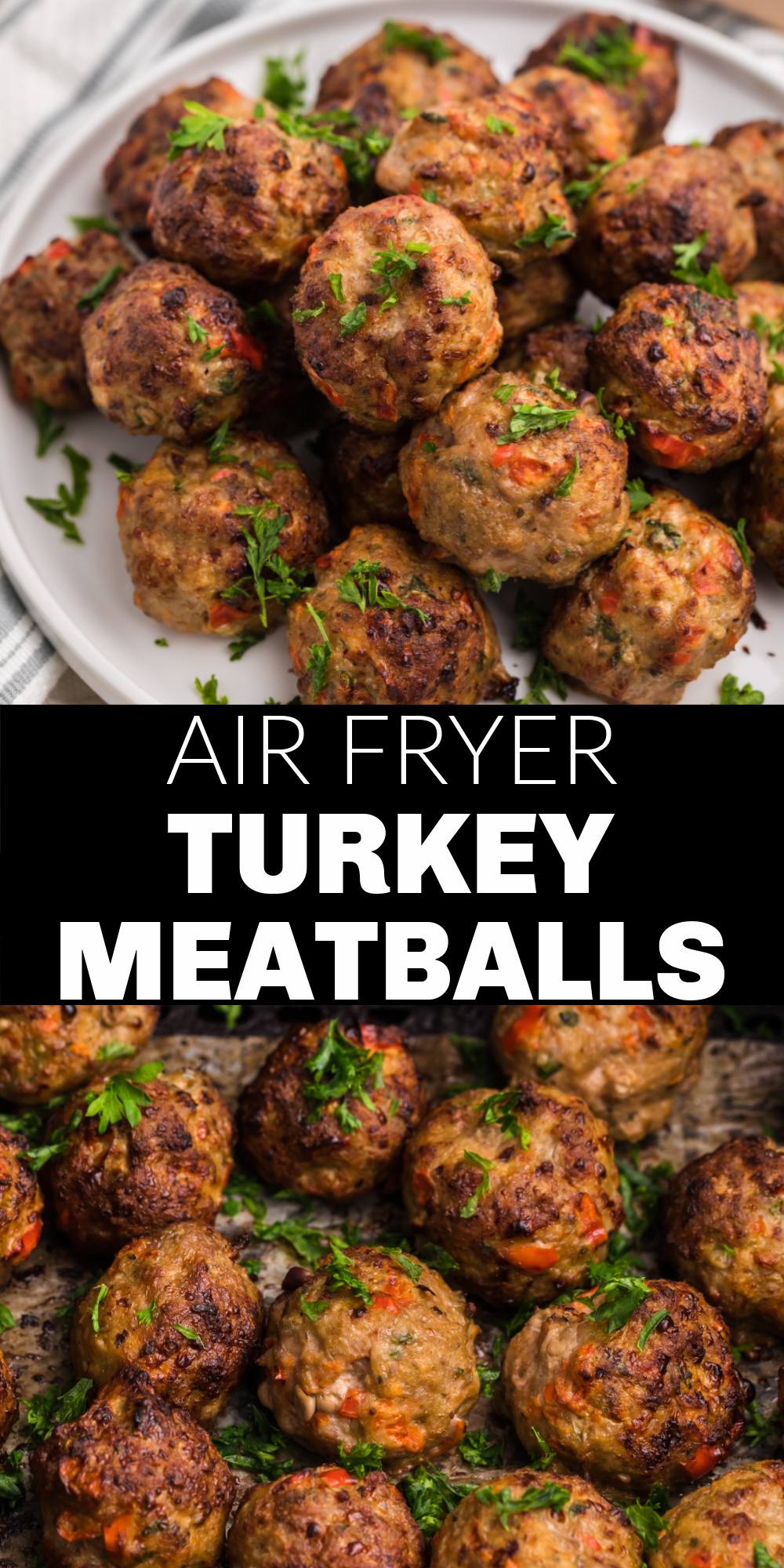 Air Fryer Turkey Meatballs are made with lean ground turkey, chopped bell pepper, fresh chopped parsley, and the perfect blend of seasonings. Perfect for an appetizer or a snack! It's an easy air fryer recipe that can be made from start to finish in just 15 minutes.