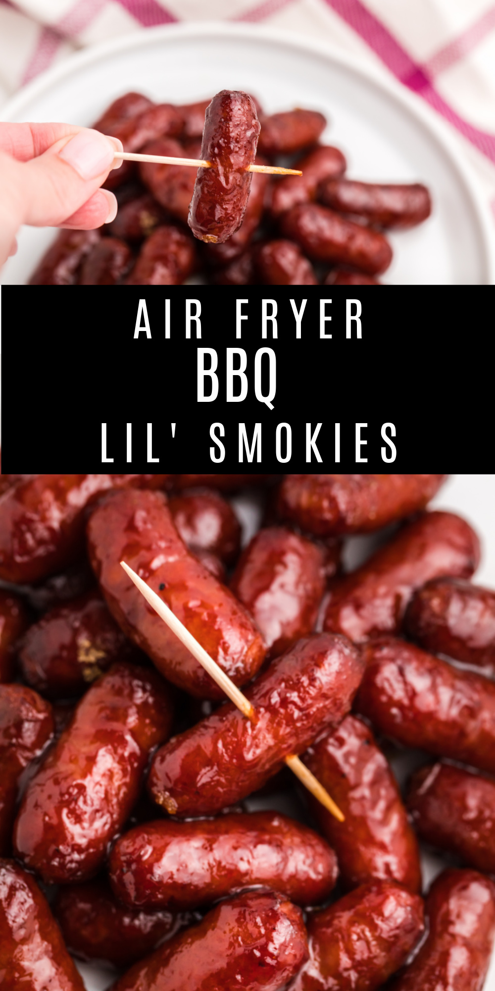 Air Fryer BBQ Lil Smokies are an easy air fryer appetizer made with just 3 ingredients. Make this classic appetizer that's perfect for family gatherings or to serve during the big game. You'll love this easy air fryer recipe and how fast it is to put together, and how fast they will disappear!