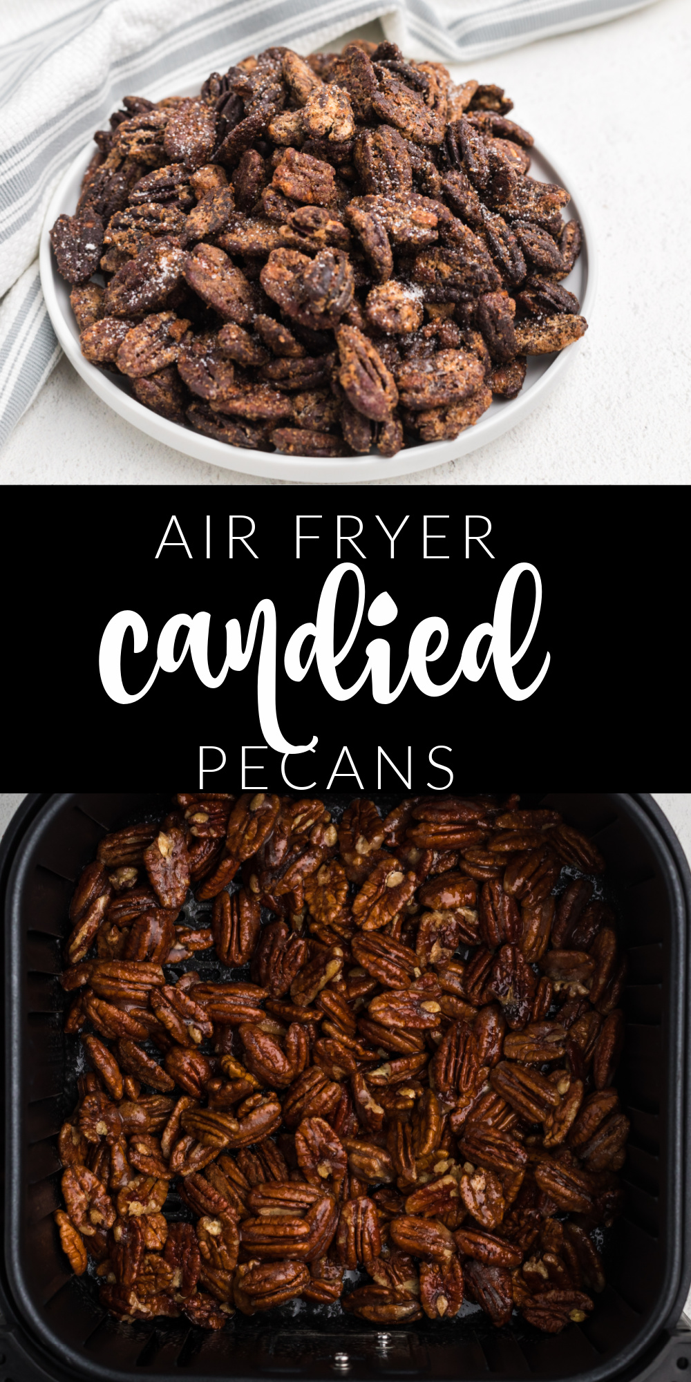 Air Fryer Candied Pecans are made in minutes with the Air Fryer. Made with pecans, sugar, cinnamon, and more. This is such a simple pecan recipe!