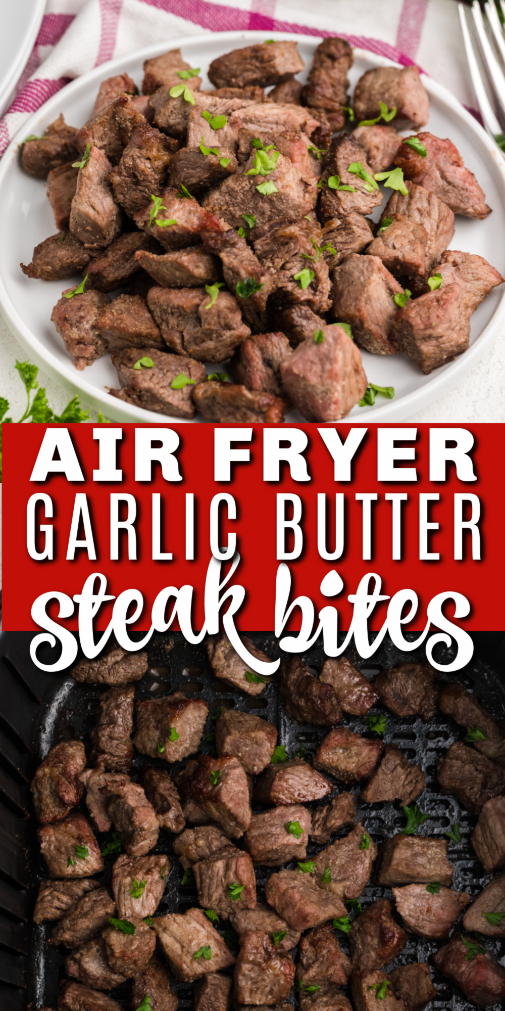If you're looking for an easy air fryer recipe, this Air Fryer Garlic Butter Steak Bites recipe is one of my favorite ways to make juicy steak bites. And the best part? You can use a sirloin steak or other types of steak, and there is no cast iron skillet or stove top needed! Made with just a handful of ingredients in about 10-12 minutes.