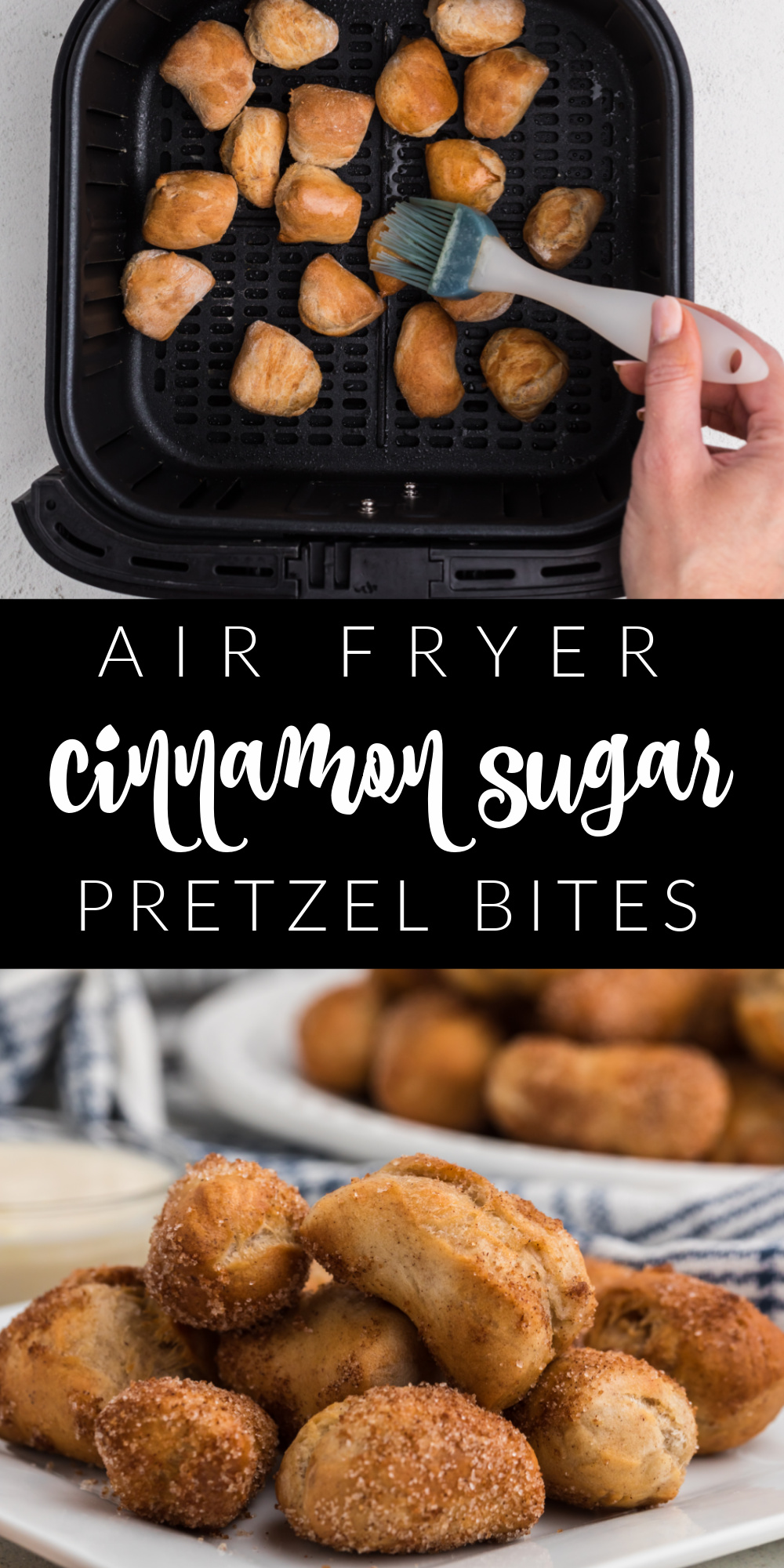 These Air Fryer Cinnamon Sugar Pretzel Bites are made with ease! It's the perfect weekend or after-school snack that everyone will love. An easy air fryer recipe you won't mind making again and again.